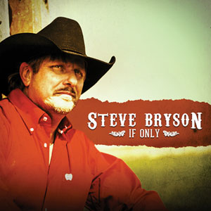 If Only - Steve Bryson